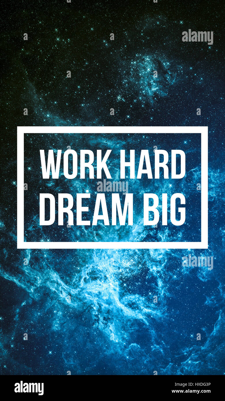 work hard dream big motivational quote on night starry sky stock photo 136751658 alamy. Black Bedroom Furniture Sets. Home Design Ideas