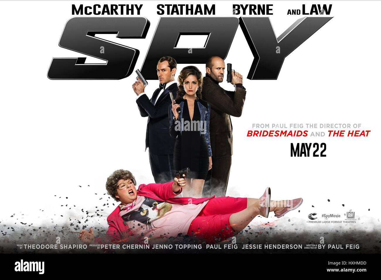 Melissa Mccarthy Jude Law Rose Byrne Jason Statham Poster Spy Stock Photo Alamy