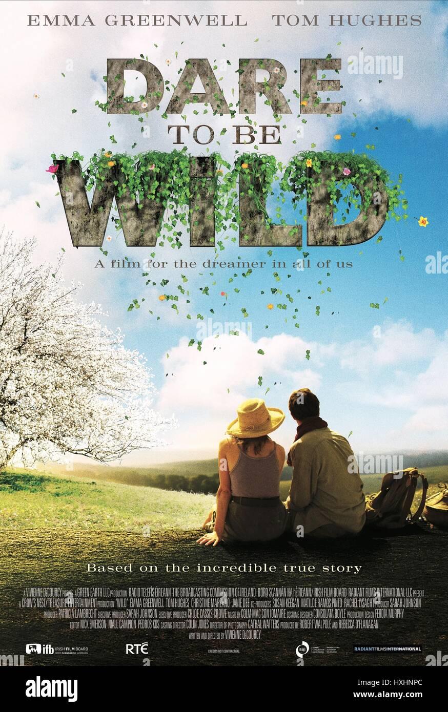 MOVIE POSTER DARE TO BE WILD (2015) - Stock Image