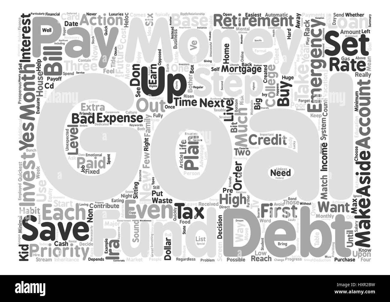 How To Use Your Hard Earned Money To Quickly Reach Your Goals text background wordcloud concept - Stock Image