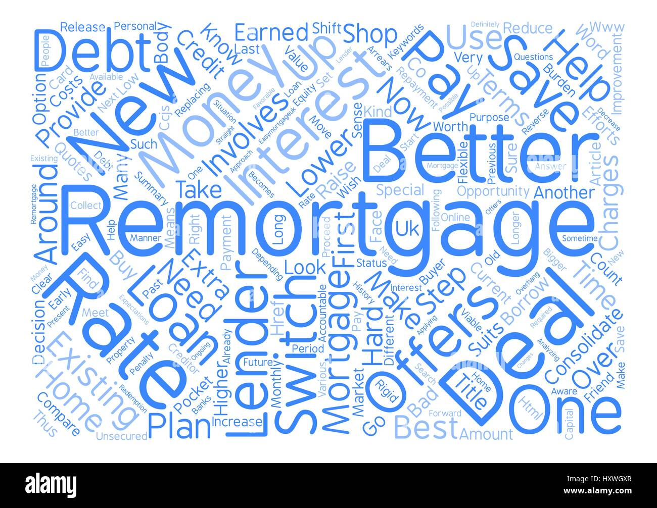 Remortgage to save your hard earned Money text background word cloud concept - Stock Image