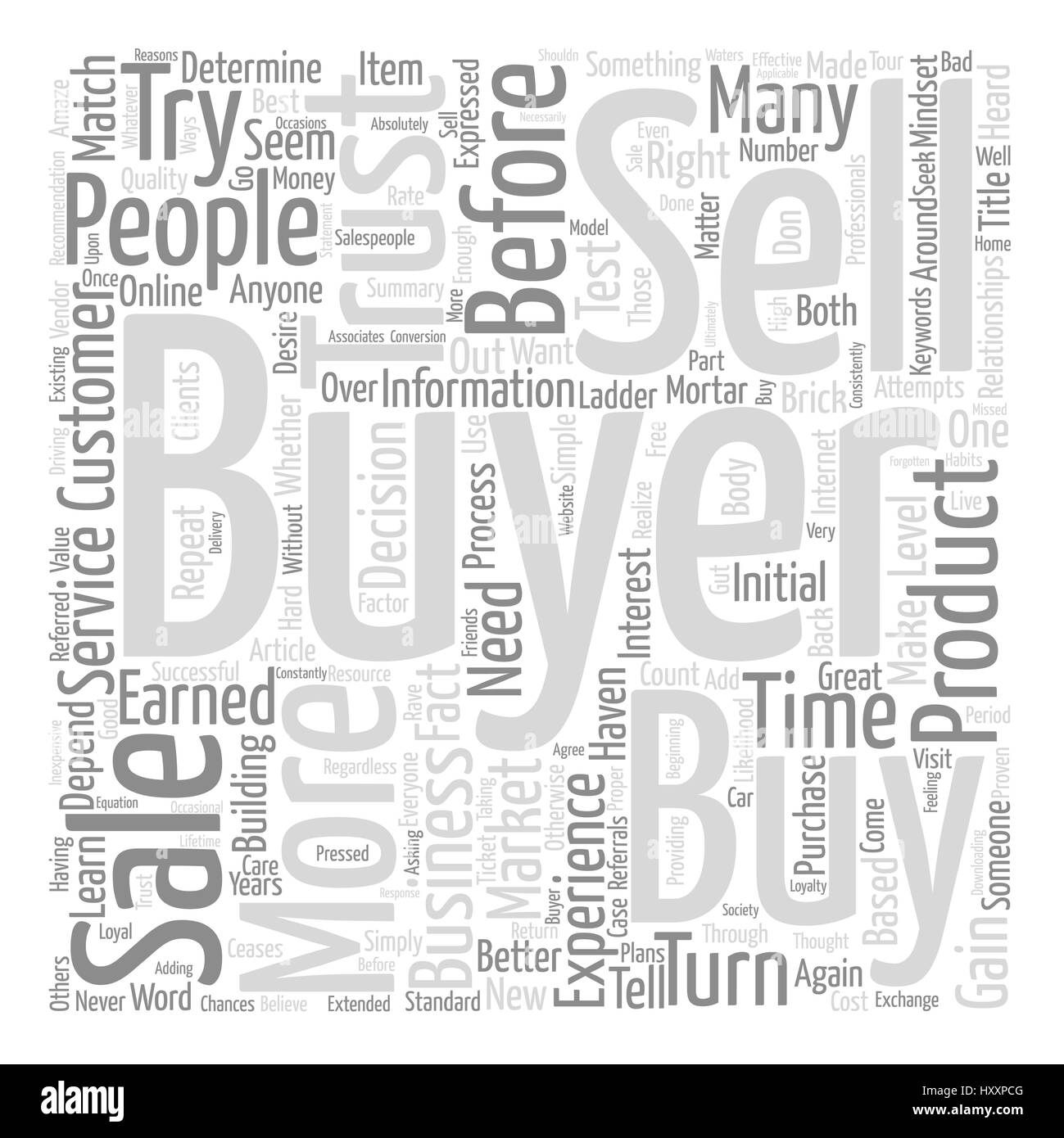 You Haven t Earned the Right to Sell to Me text background word cloud concept - Stock Image