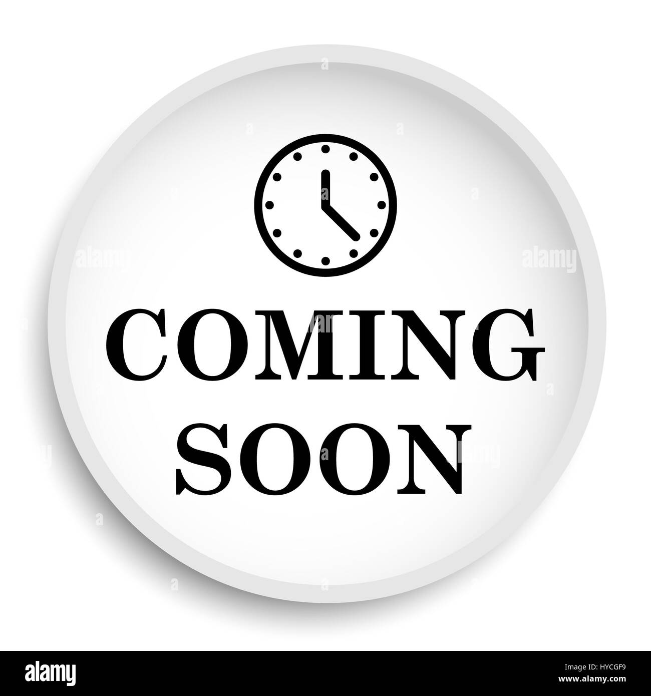 Coming Soon Icon Coming Soon Website Button On White Background Stock Photo Alamy