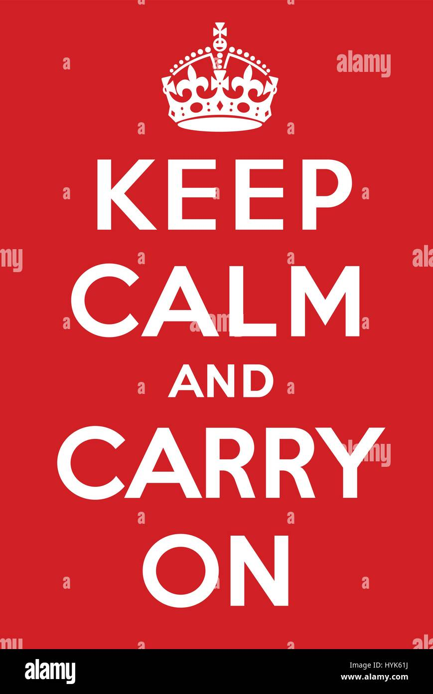 Keep calm and carry on poster - Stock Image