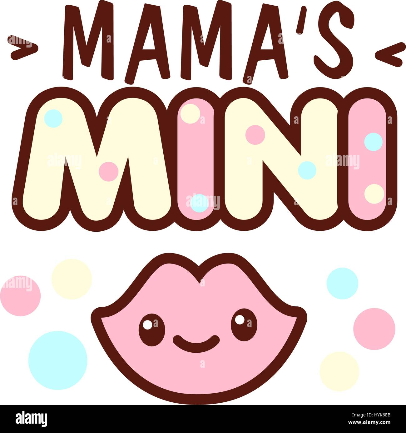Cute little smiling lips and the mama s mini lettering illustration. illustration of isolated with phrase on white. - Stock Vector