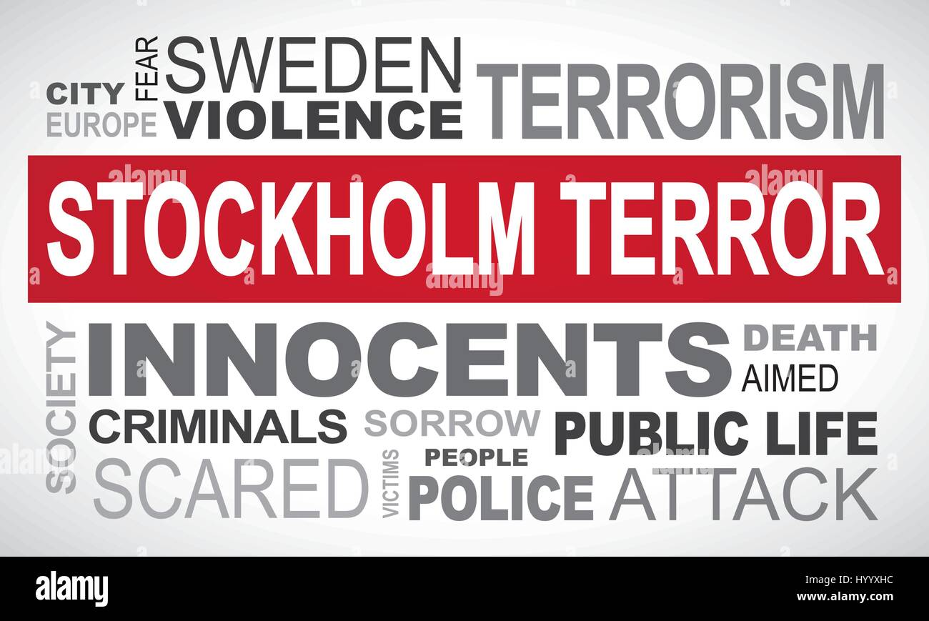Stockholm terror attack in Sweden - word cloud illustration english Stock Vector