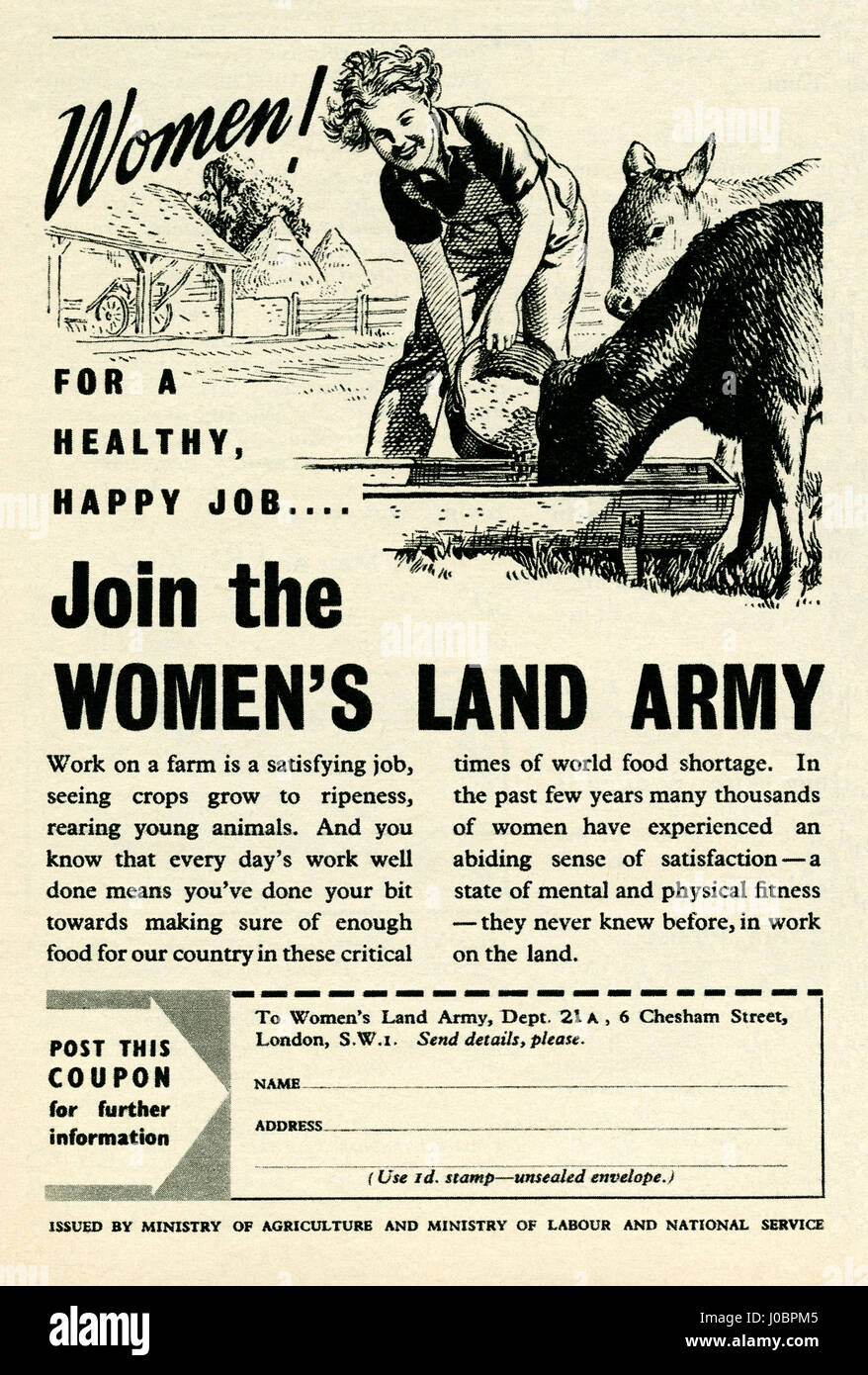 An advert for women to join the 'Women's Land Army'. The advert was part of a campaign in wartime and - Stock Image