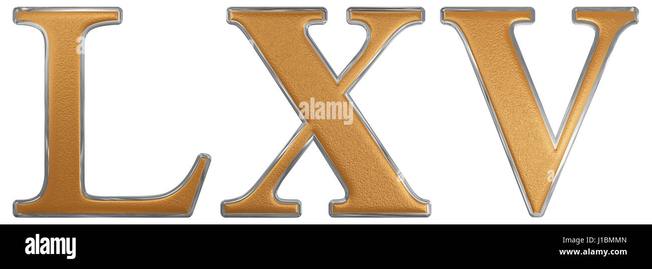 Roman numeral LXV, quinque et sexaginta, 65, sixty five, isolated on white background, 3d render - Stock Image