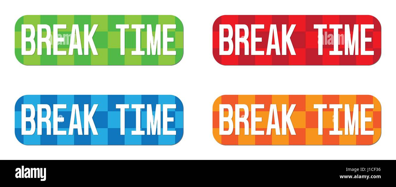 BREAK TIME Text On Rectangle Zig Zag Pattern Stamp Sign In Color Set