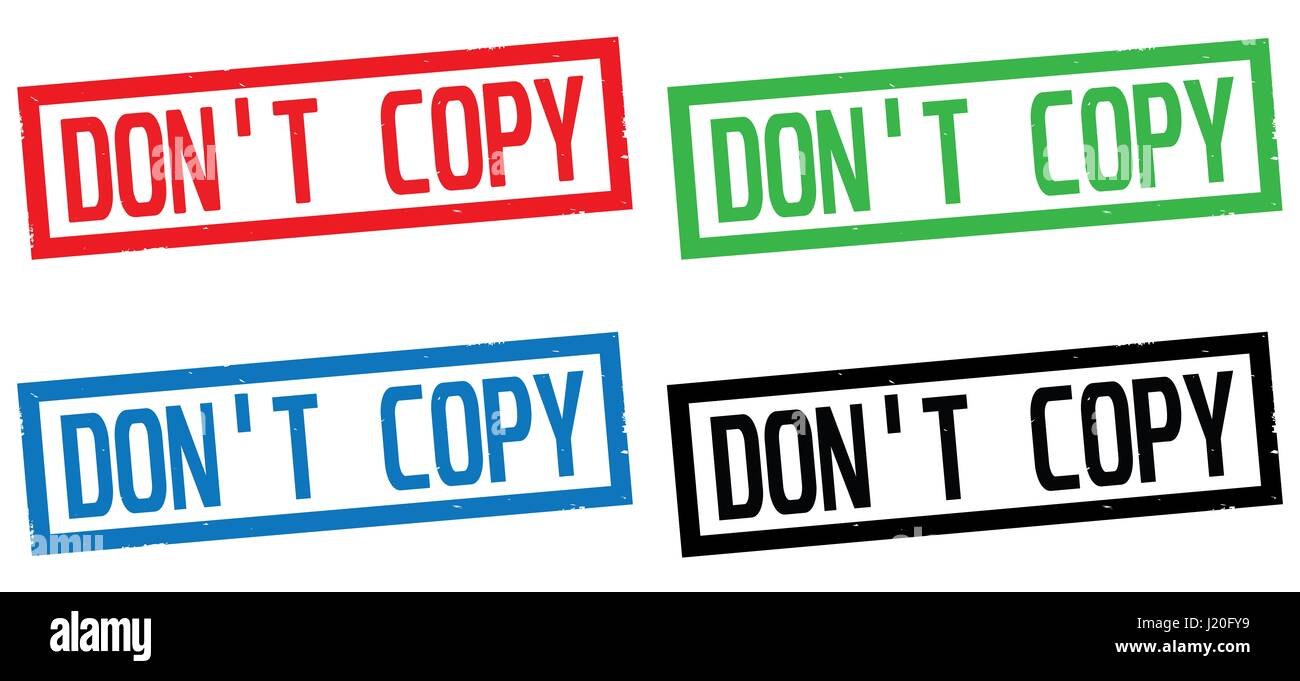 DON'T COPY text, on rectangle border stamp sign, in color set. - Stock Image