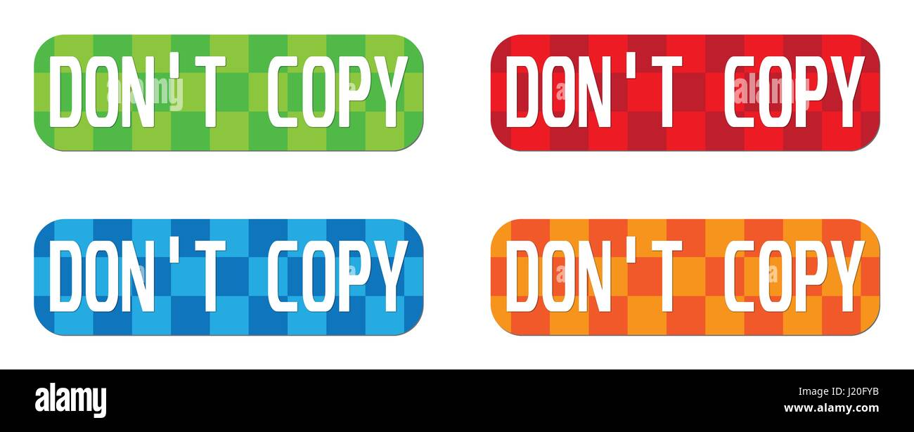 DON'T COPY text, on rectangle, zig zag pattern stamp sign, in color set. - Stock Image