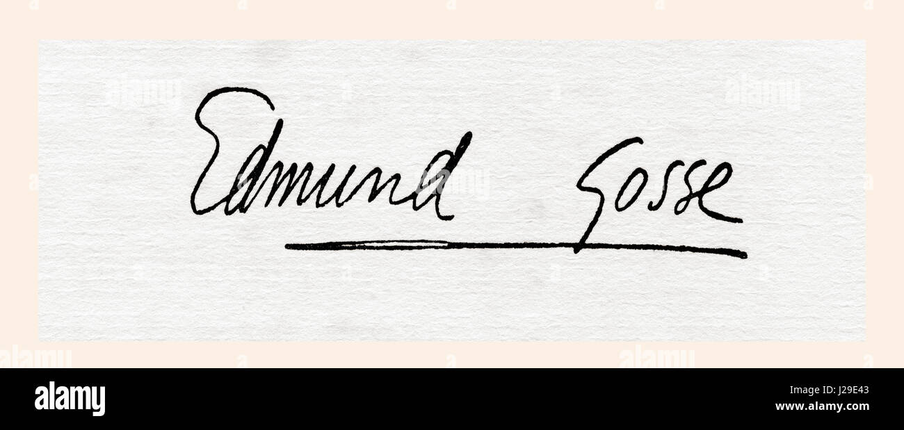 Signature of Sir Edmund William Gosse, 1849 –  1928.  English poet, author and critic.  From The International Library - Stock Image