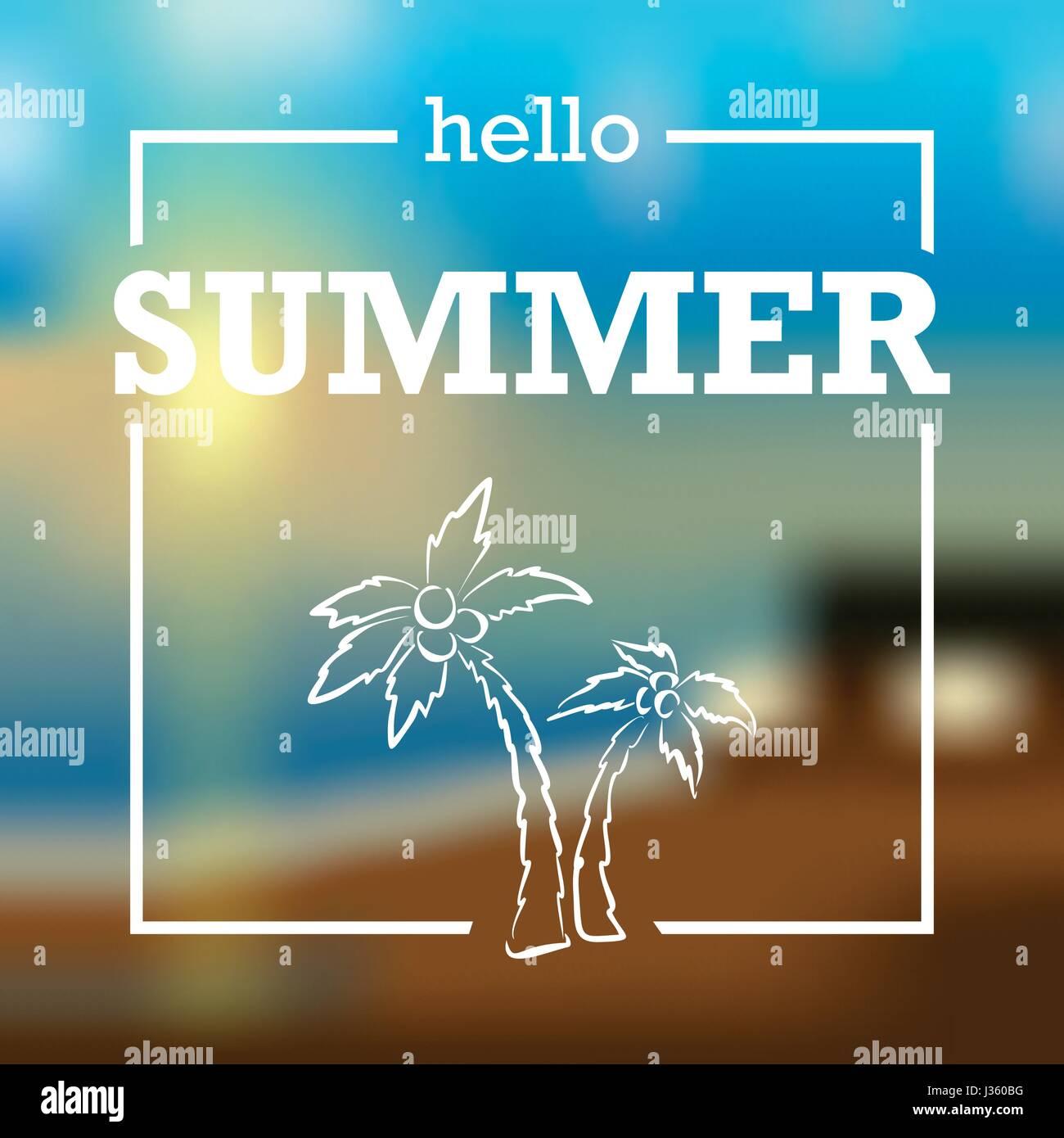 Summer Card On Blurred Background Vector Illustration. Hello Summer.