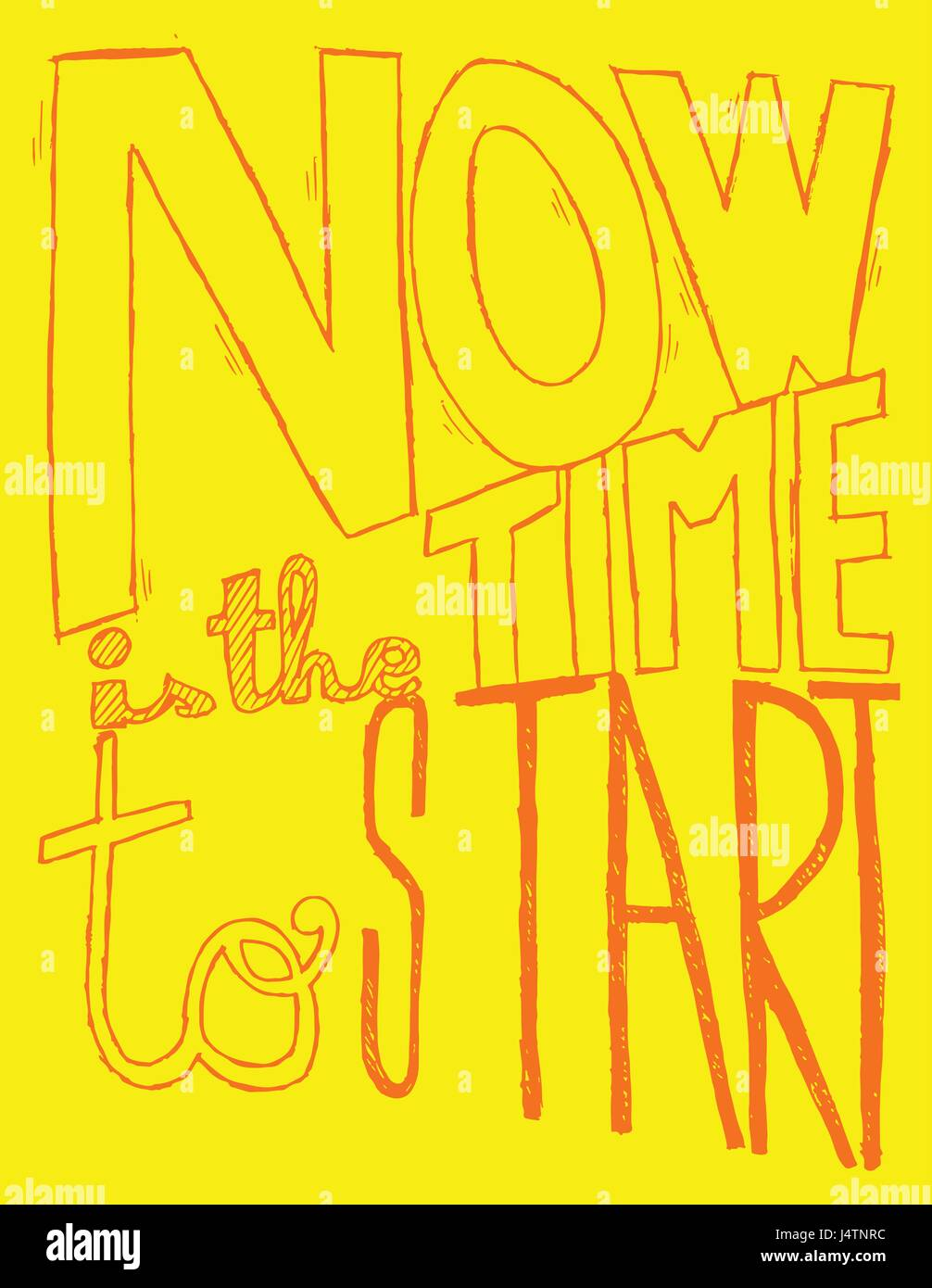 Inspirational quote - Now Is The Time To Start. For postcard and poster graphic design. - Stock Image