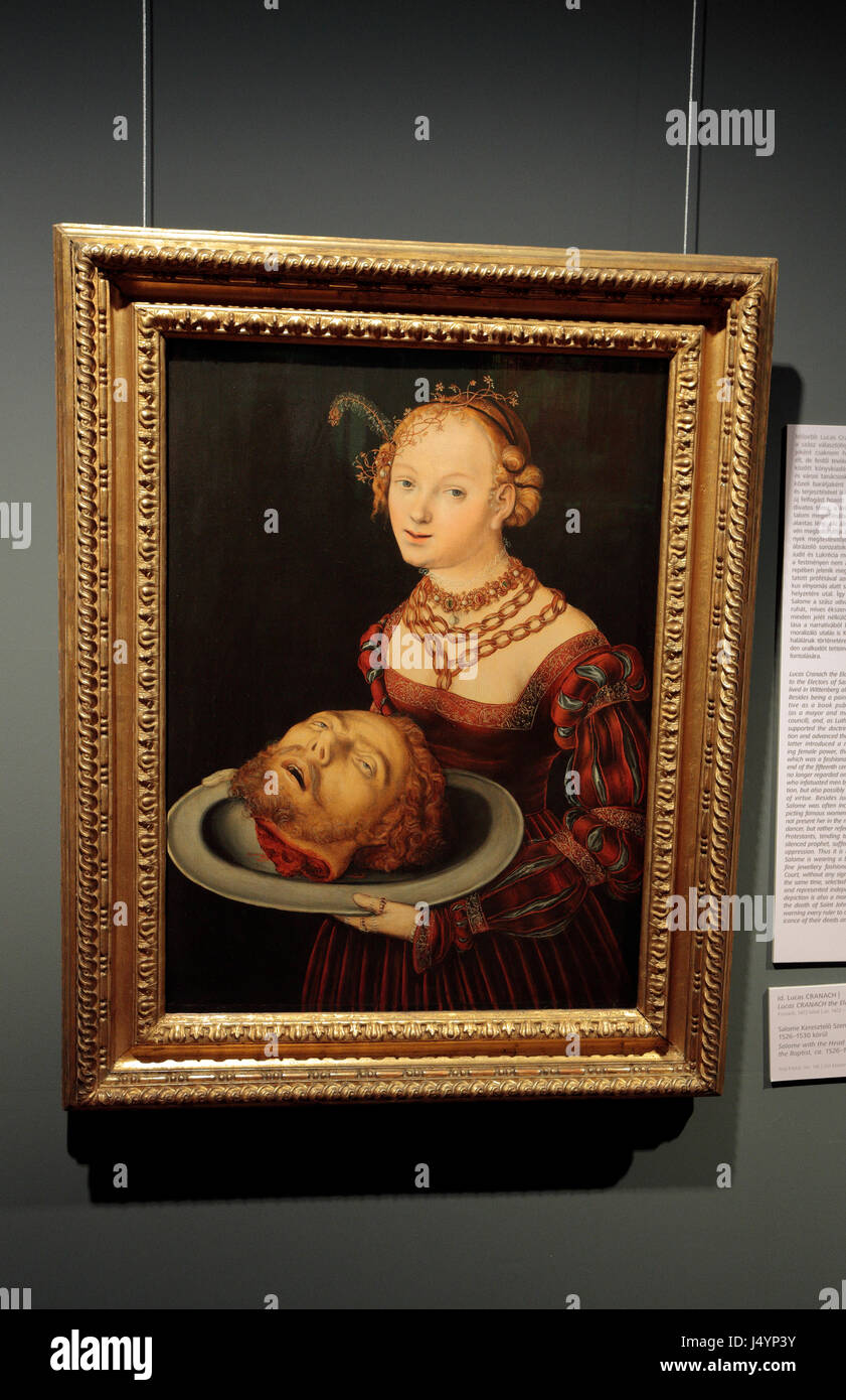 'Salome with the Head of Saint John the Baptist' by Lucas Cranach I, Hungarian National Museum, Castle Hill, - Stock Image