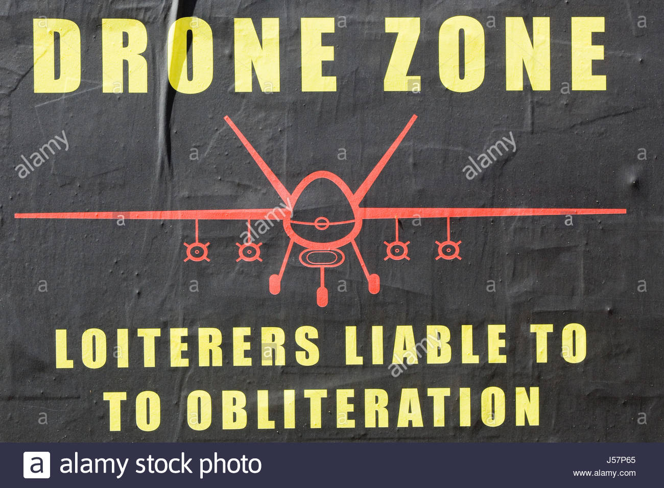 Drone zone, Loiterers liable to Obliteration poster - Stock Image