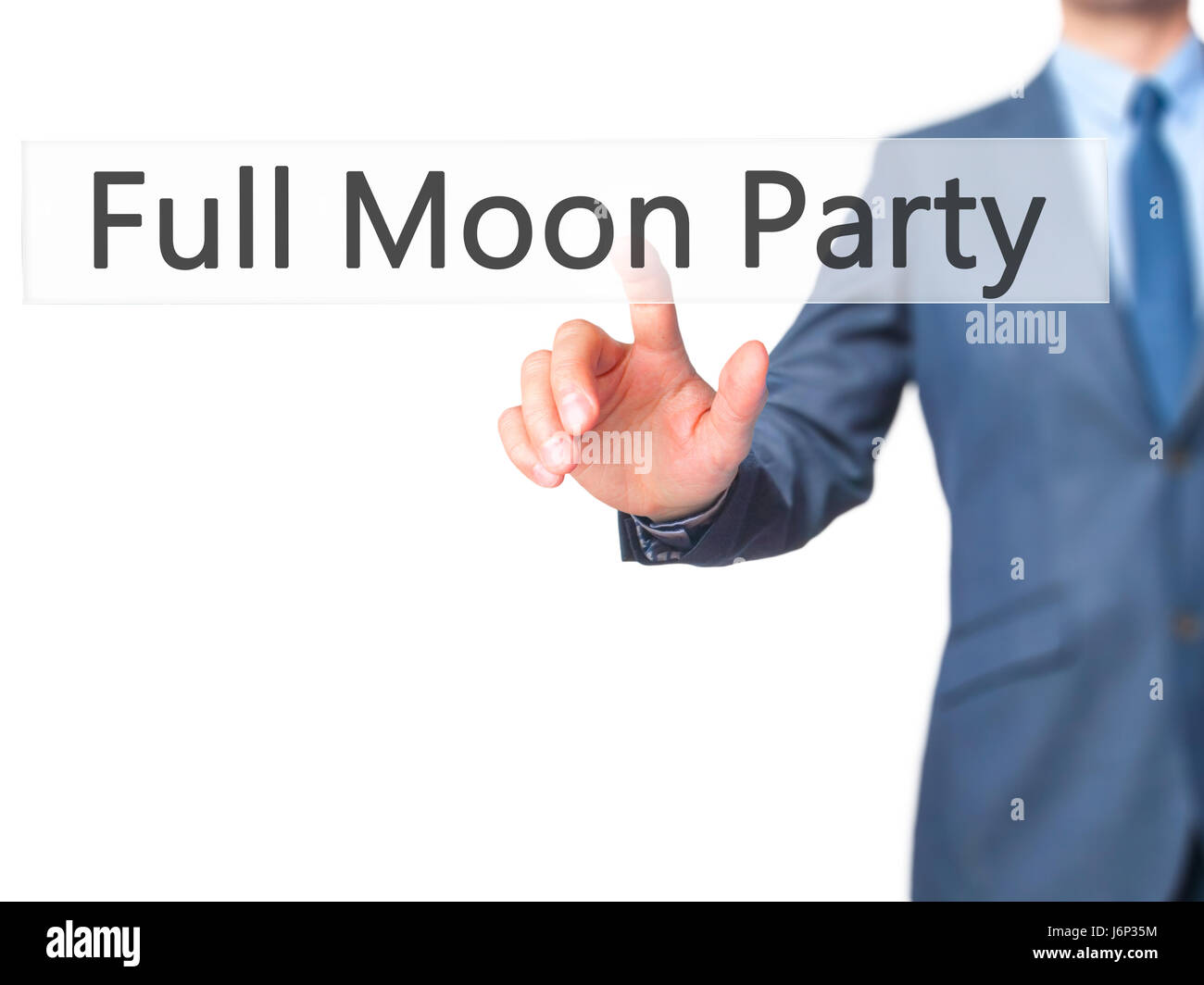 Full Moon Party - Businessman hand pressing button on touch screen interface. Business, technology, internet concept. - Stock Image