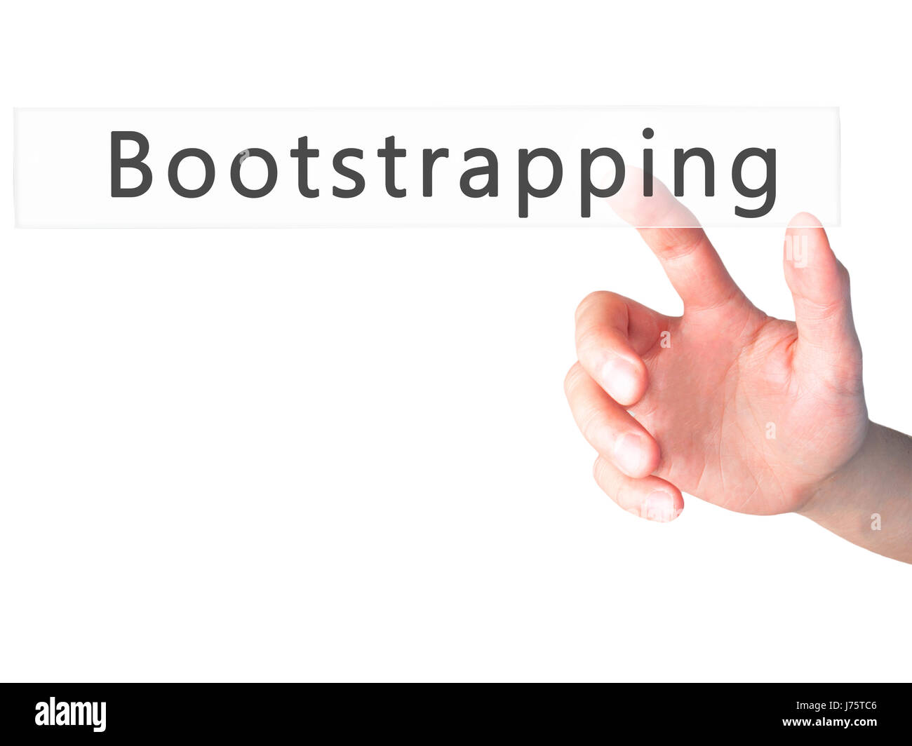 Bootstrapping - Hand pressing a button on blurred background concept . Business, technology, internet concept. Stock - Stock Image