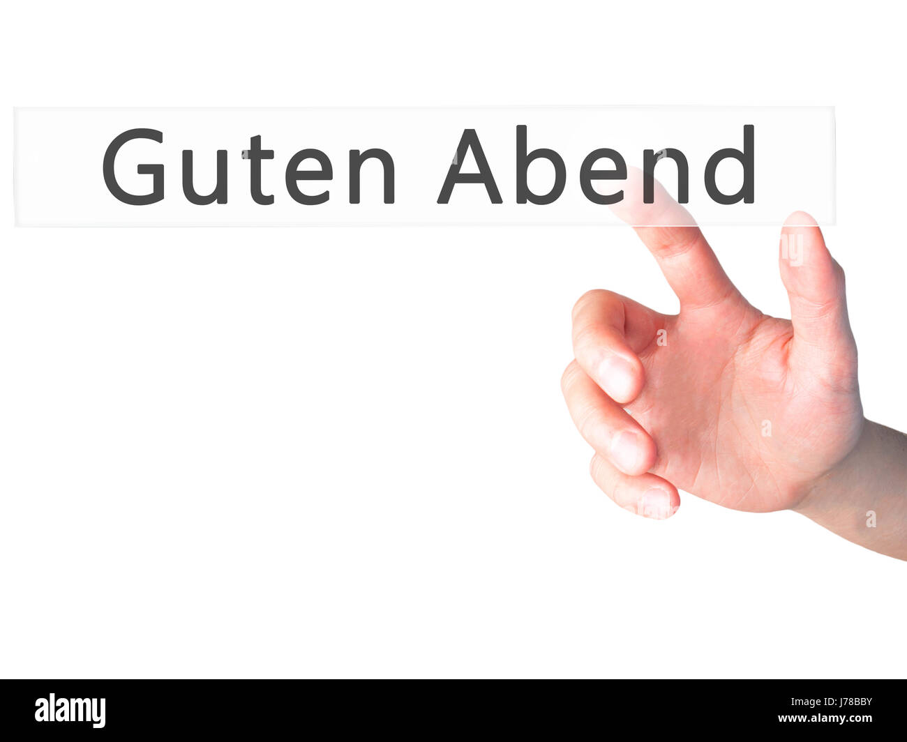 Guten Abend (Good Evening in German) - Hand pressing a button on blurred background concept . Business, technology, - Stock Image