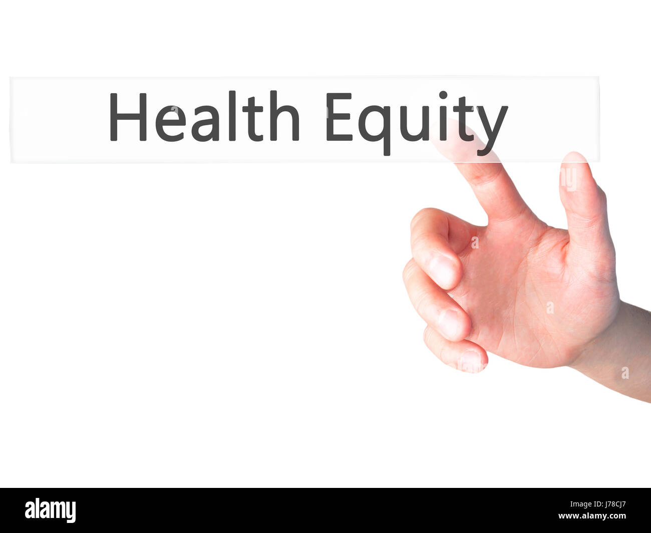 Health Equity - Hand pressing a button on blurred background concept . Business, technology, internet concept. Stock - Stock Image
