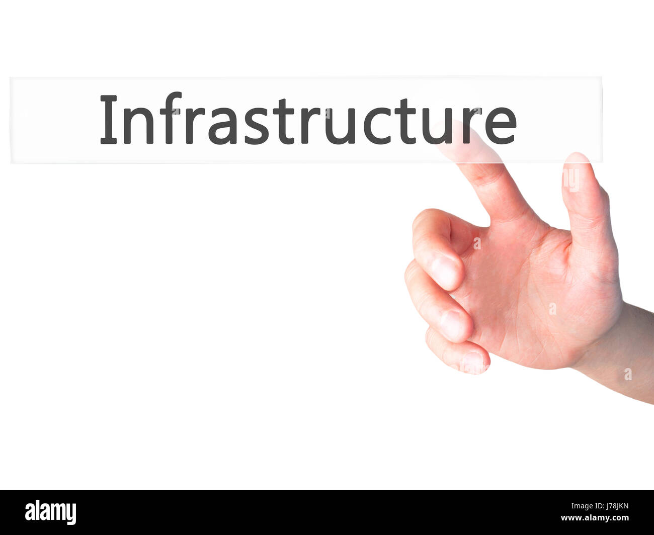 Infrastructure - Hand pressing a button on blurred background concept . Business, technology, internet concept. Stock Photo