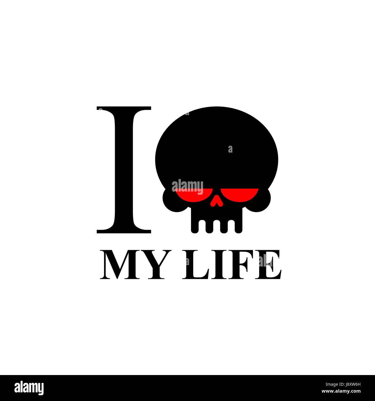 I Hate My Life Sad Black Skull With Red Eyes Logo For T Shirts