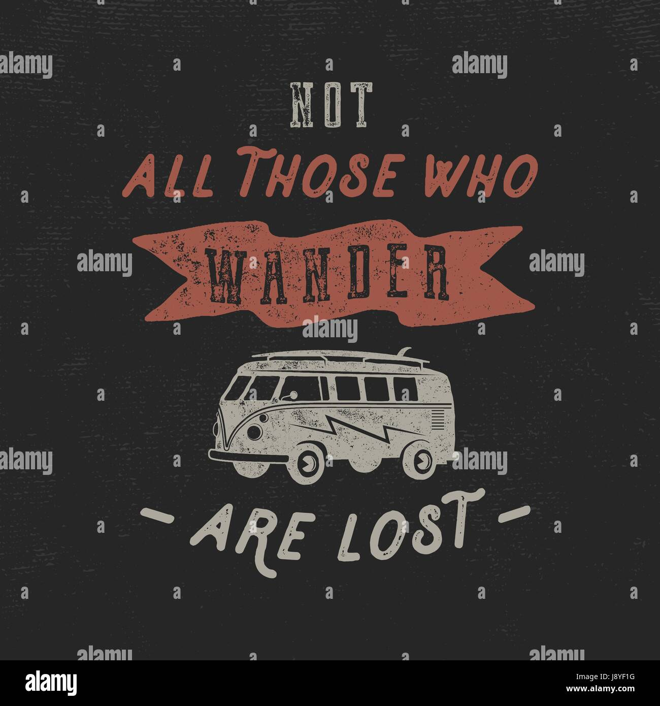 Vintage hand drawn inspirational label, poster template. Old style van and typography elements. Good for t shirts, - Stock Image