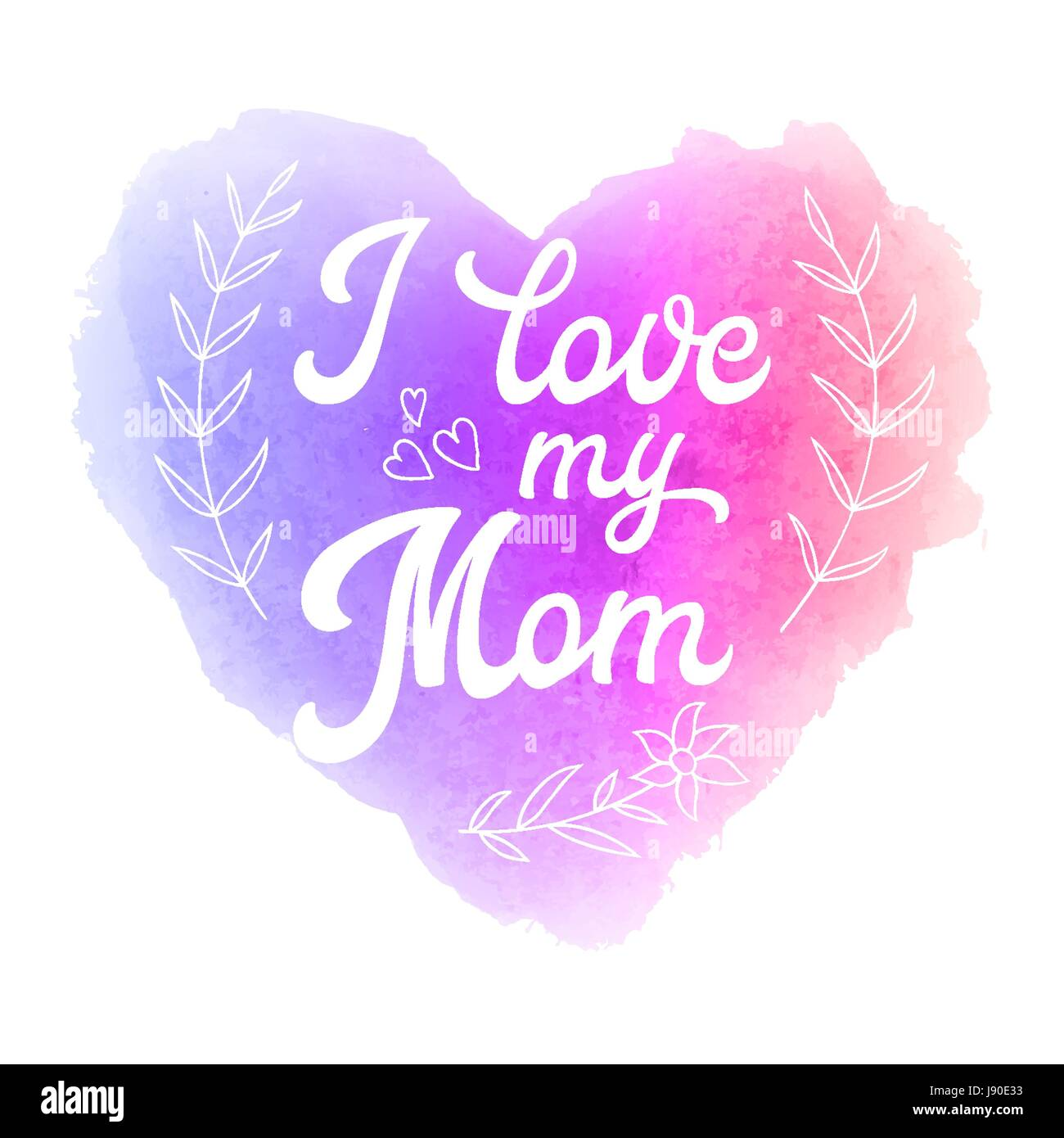 I love my mom greeting card with heart and hand lettering text on greeting card with heart and hand lettering text on abstract pink and violet watercolor heart shaped soft background decoration for mothers day design m4hsunfo
