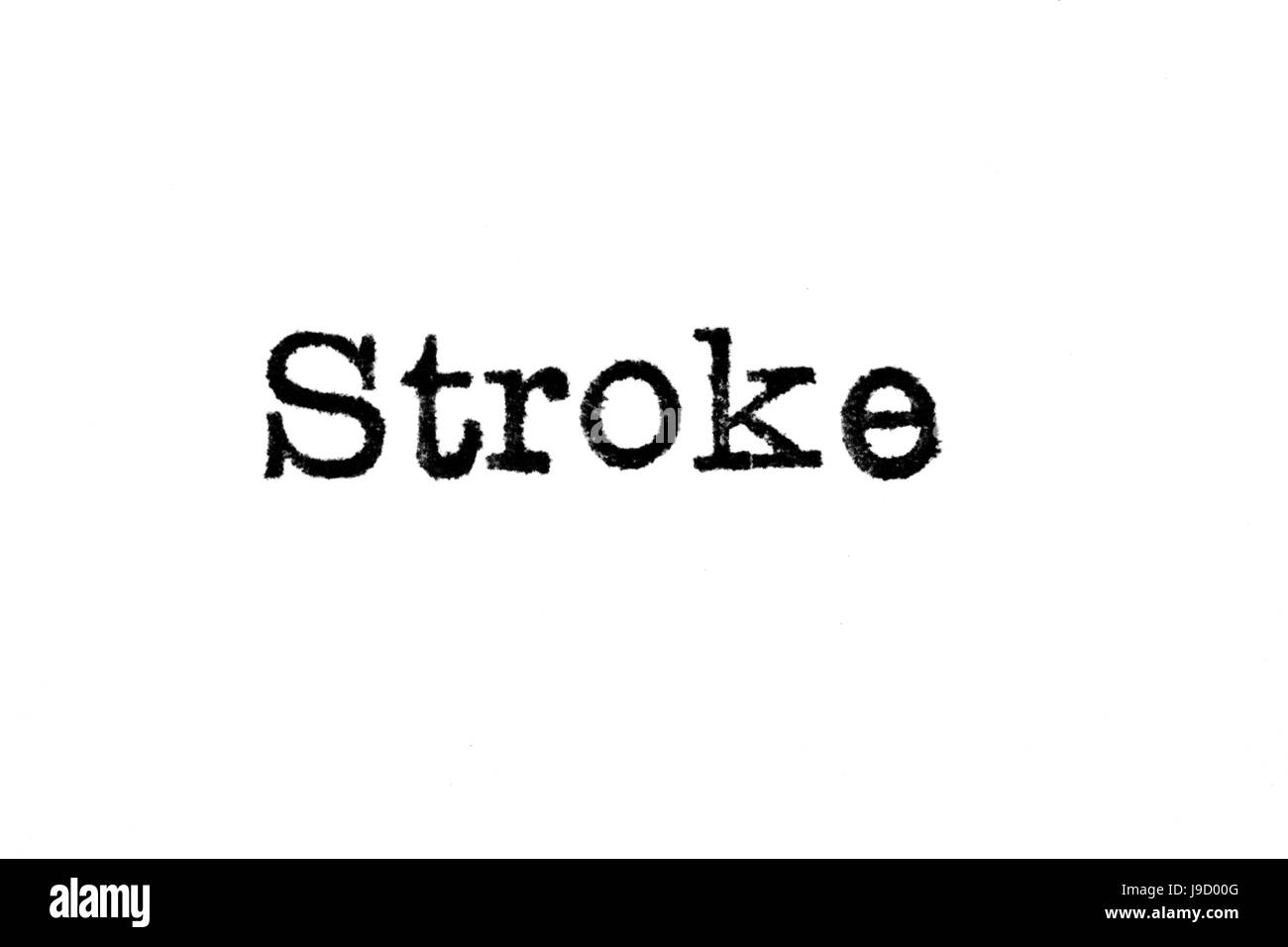 """The word """"Stroke"""" from a typewriter on a white background Stock Photo"""