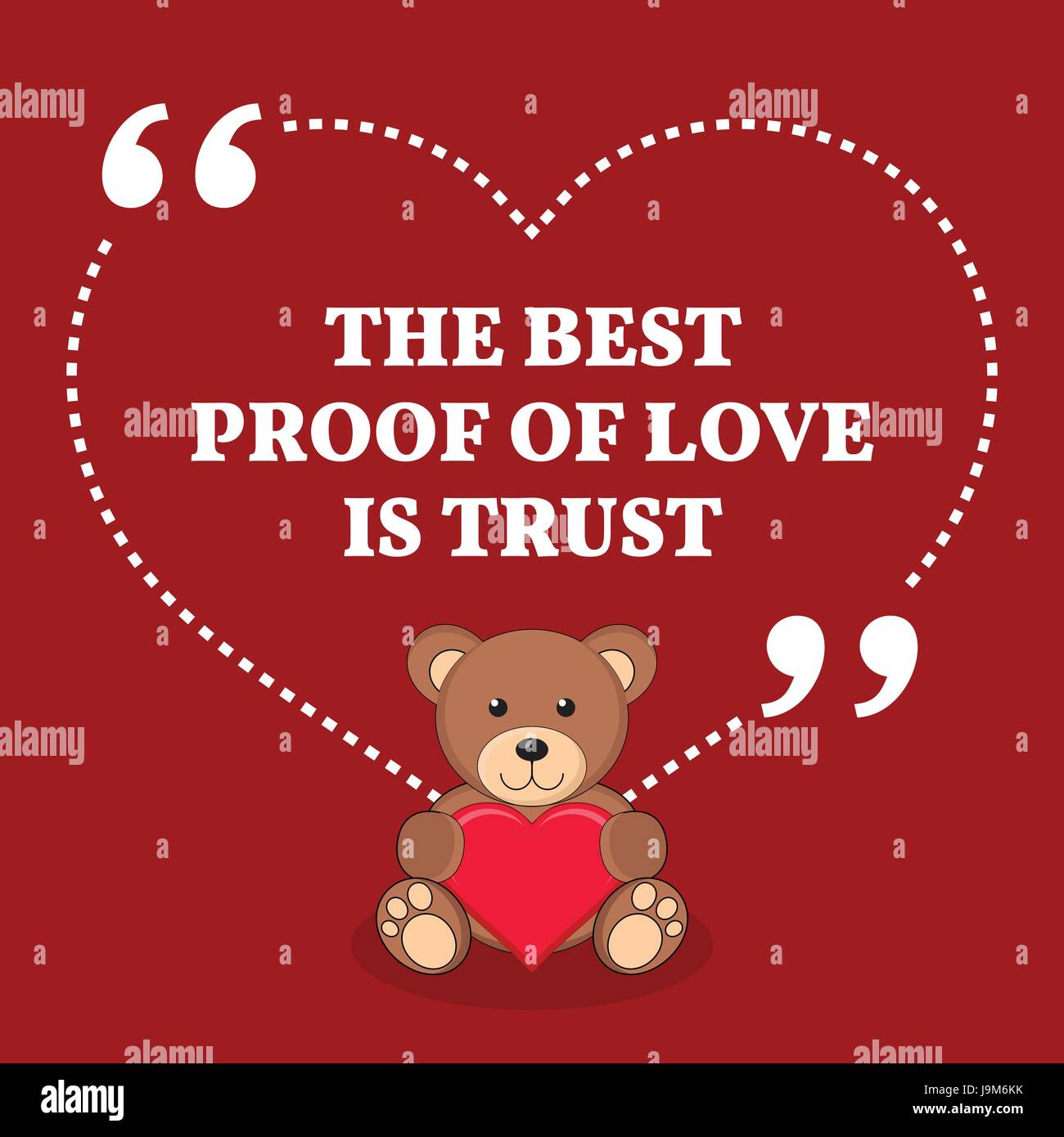 Inspirational Love Marriage Quote The Best Proof Of Love Is Trust