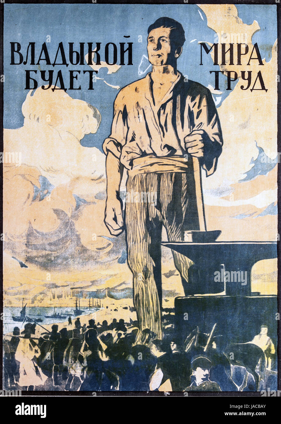 RUSSIAN REVOLUTION. Bolshevik poster about 1919. 'Labour Will Rule The World' - Stock Image