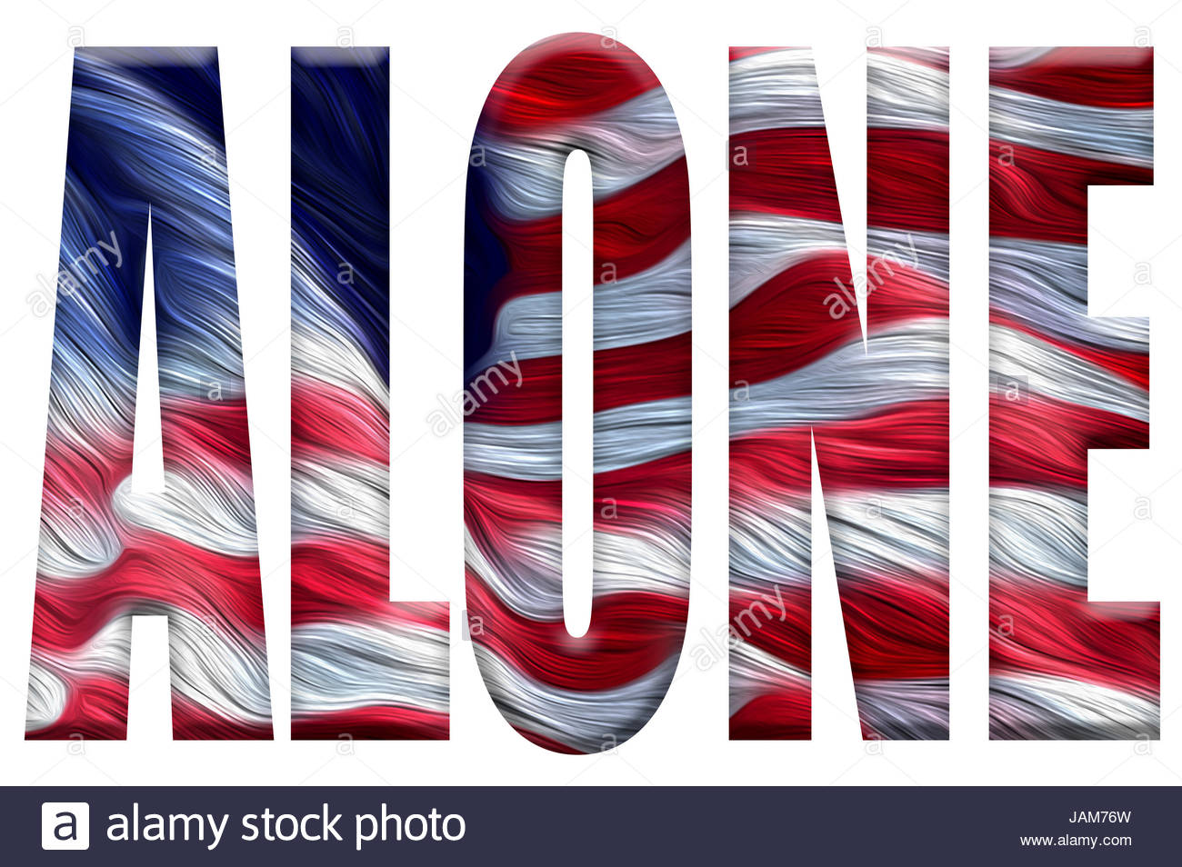 Digital Illustration - America alone. American flag with the word Alone. Trump's America First policy is increasingly - Stock Image