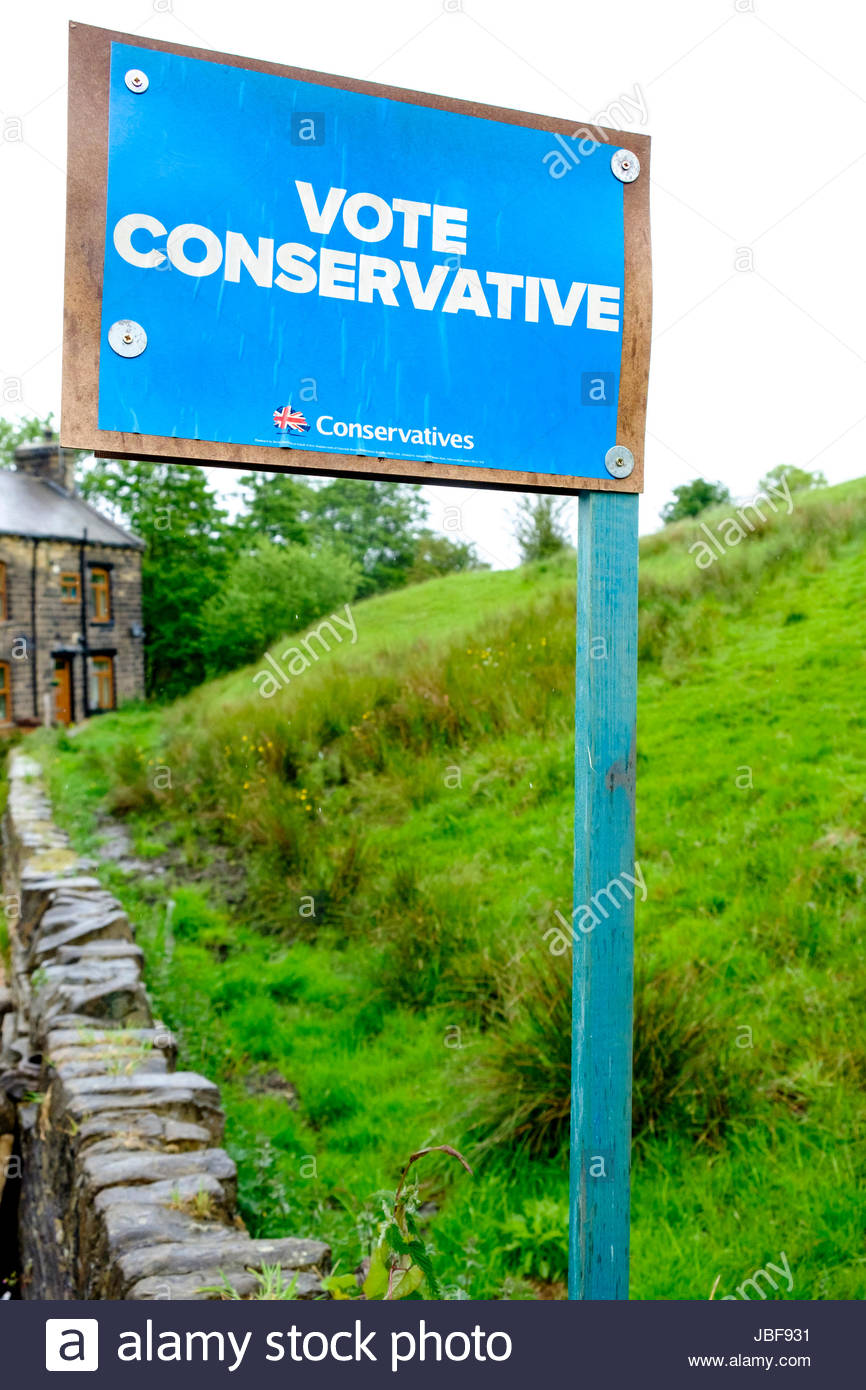 UK General Election 8 June 2017 Conservative Party poster / placard . Haworth West Yorkshire England UK - Stock Image