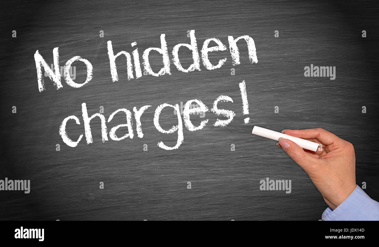 No hidden charges ! - Stock Image