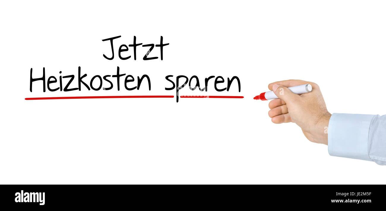 Hand Mit Stift Schreibt Jetzt Heizkosten Sparen Stock Photo