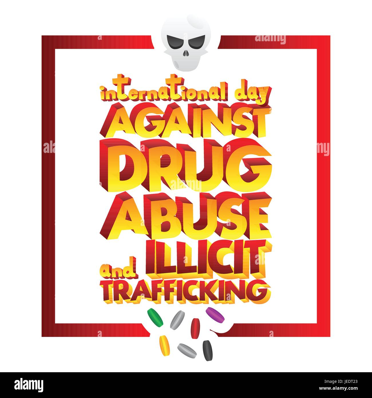 Vector illustrated banner, greeting card or poster for International Day against Drug Abuse and Illicit Trafficking. - Stock Image