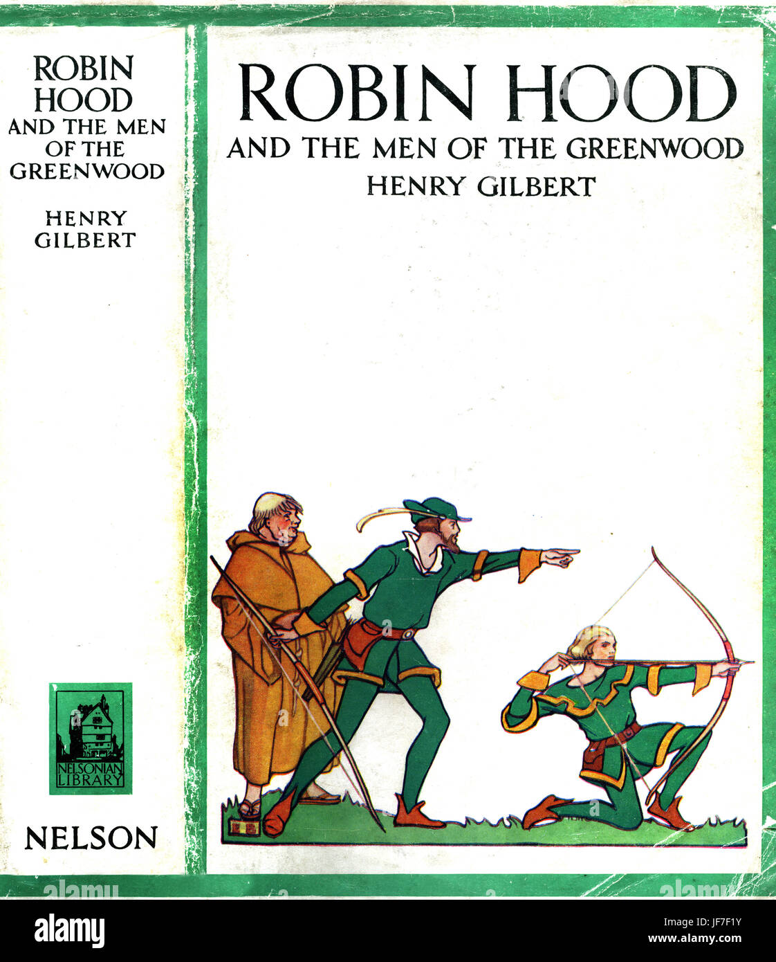 Robin Hood and the men of the Greenwood by Henry Gilbert. Dust jacket. Illustrated by Walter Crane. C.1912 - Stock Image