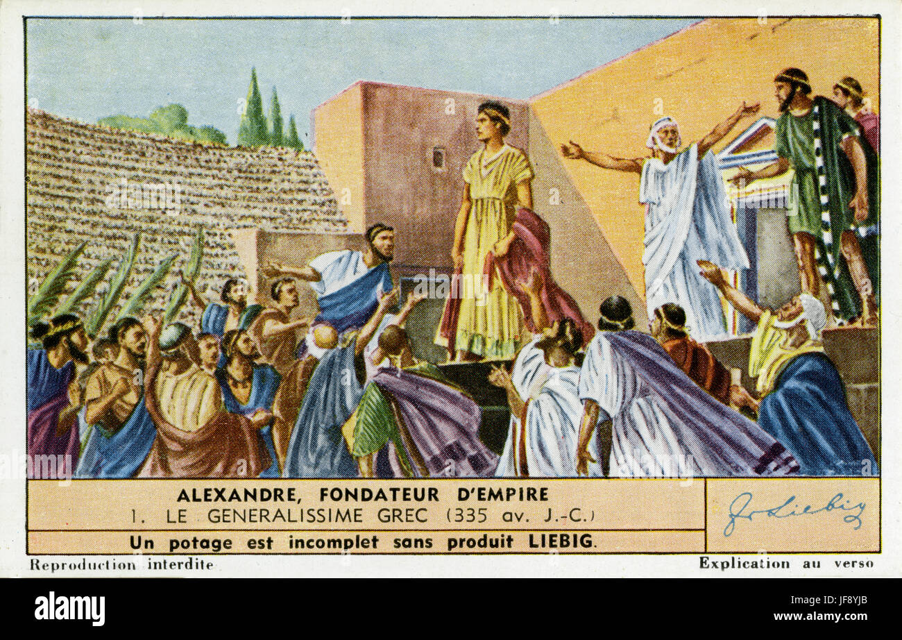 Alexander the Great (20/21 July 356 BC – 10/11 June 323 BC). Alexander is awarded the generalship of Greece after - Stock Image