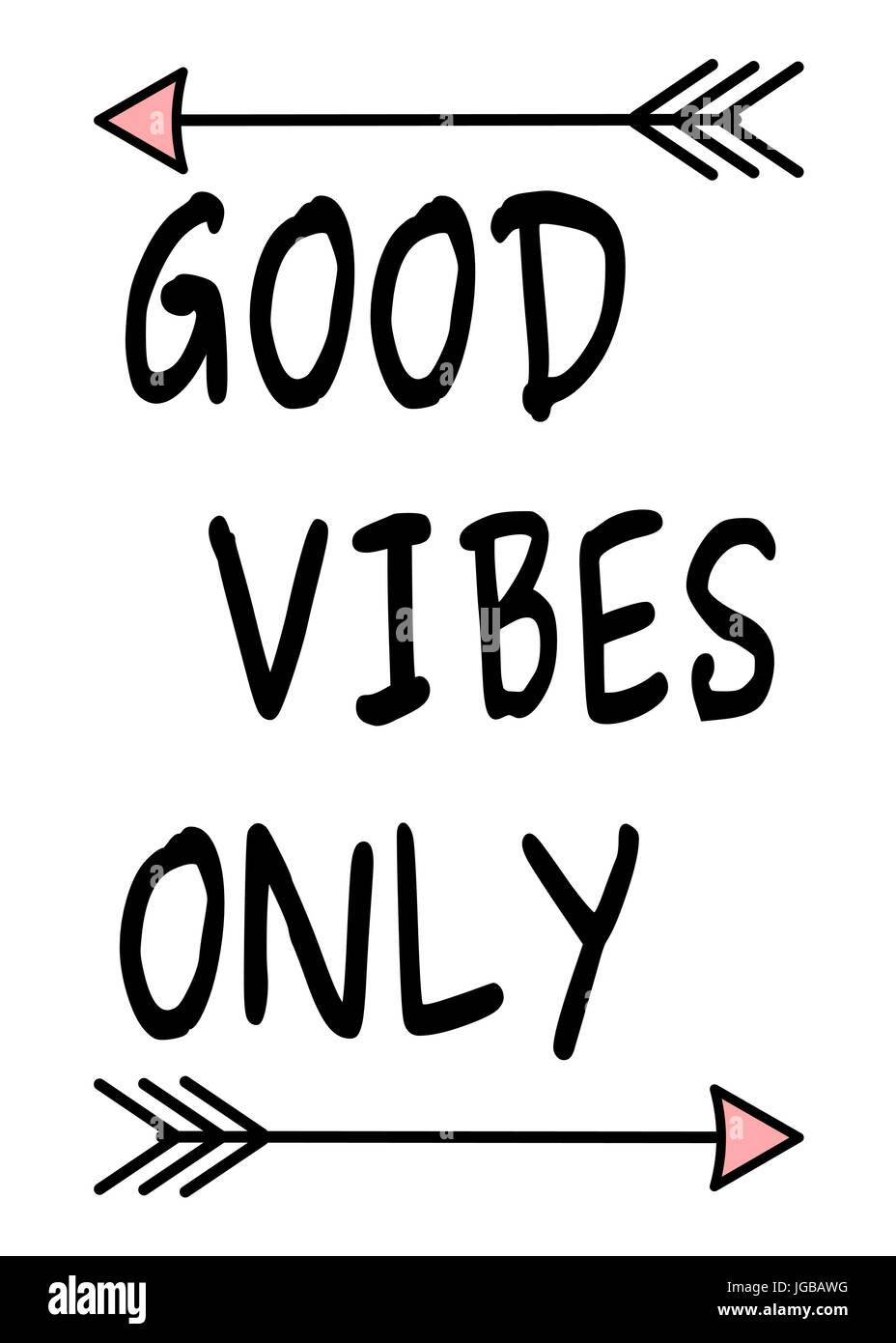 Good vibes only black white pink inspirational vector quote background illustration