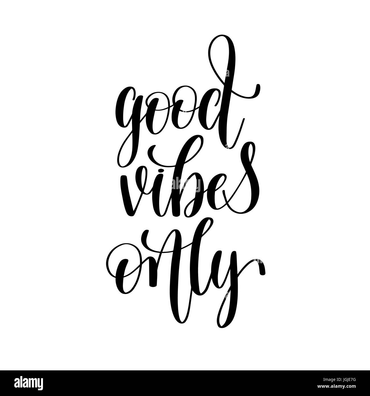 Good Vibes Only Black And White Positive Quote Stock Vector Art