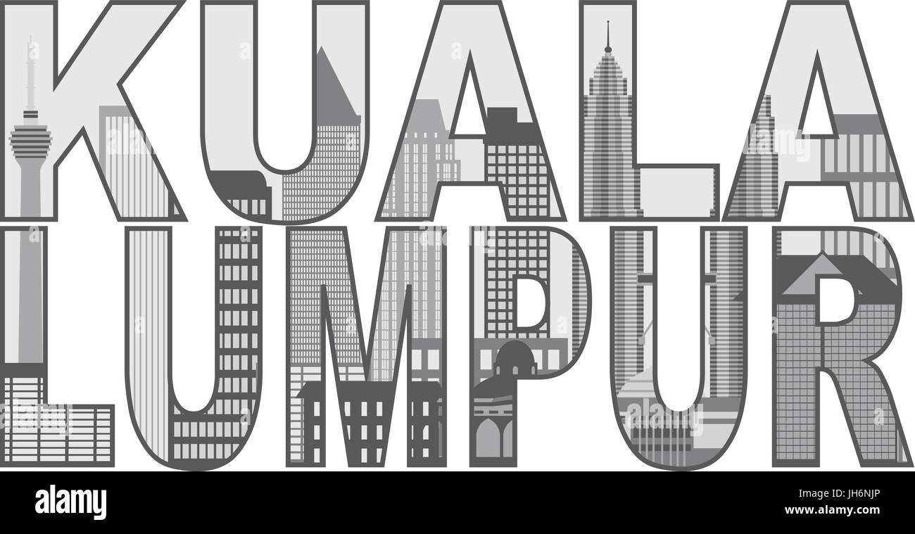 Kuala Lumpur Malaysia City Skyline Grayscale in Text Outline Isolated on White Background Illustration - Stock Vector