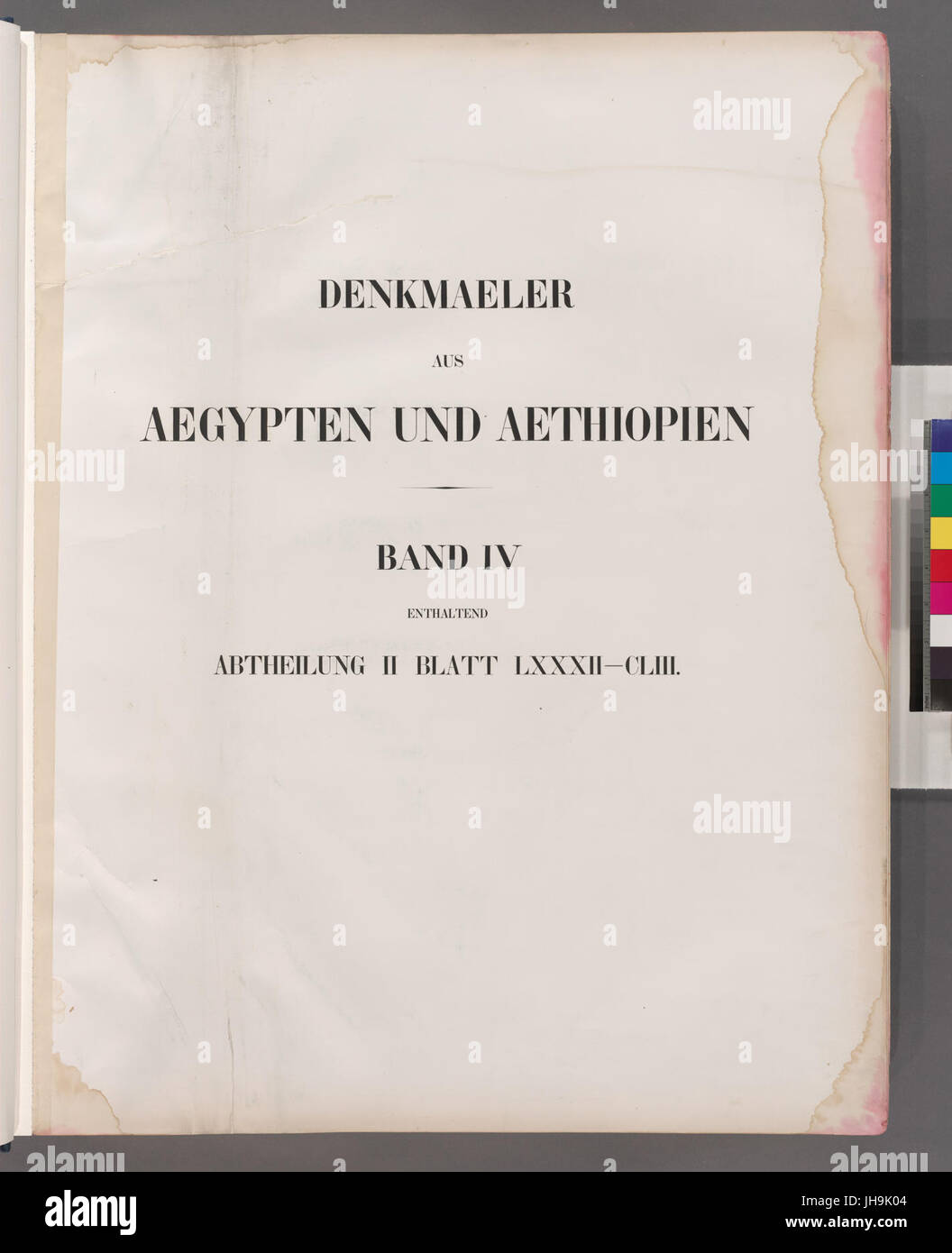Title page) Denkmaeler aus Aegypten und Aethiopien. Band IV enthaltend Abtheilung II Blatt LXXXII-CLIII (82-153) - Stock Image