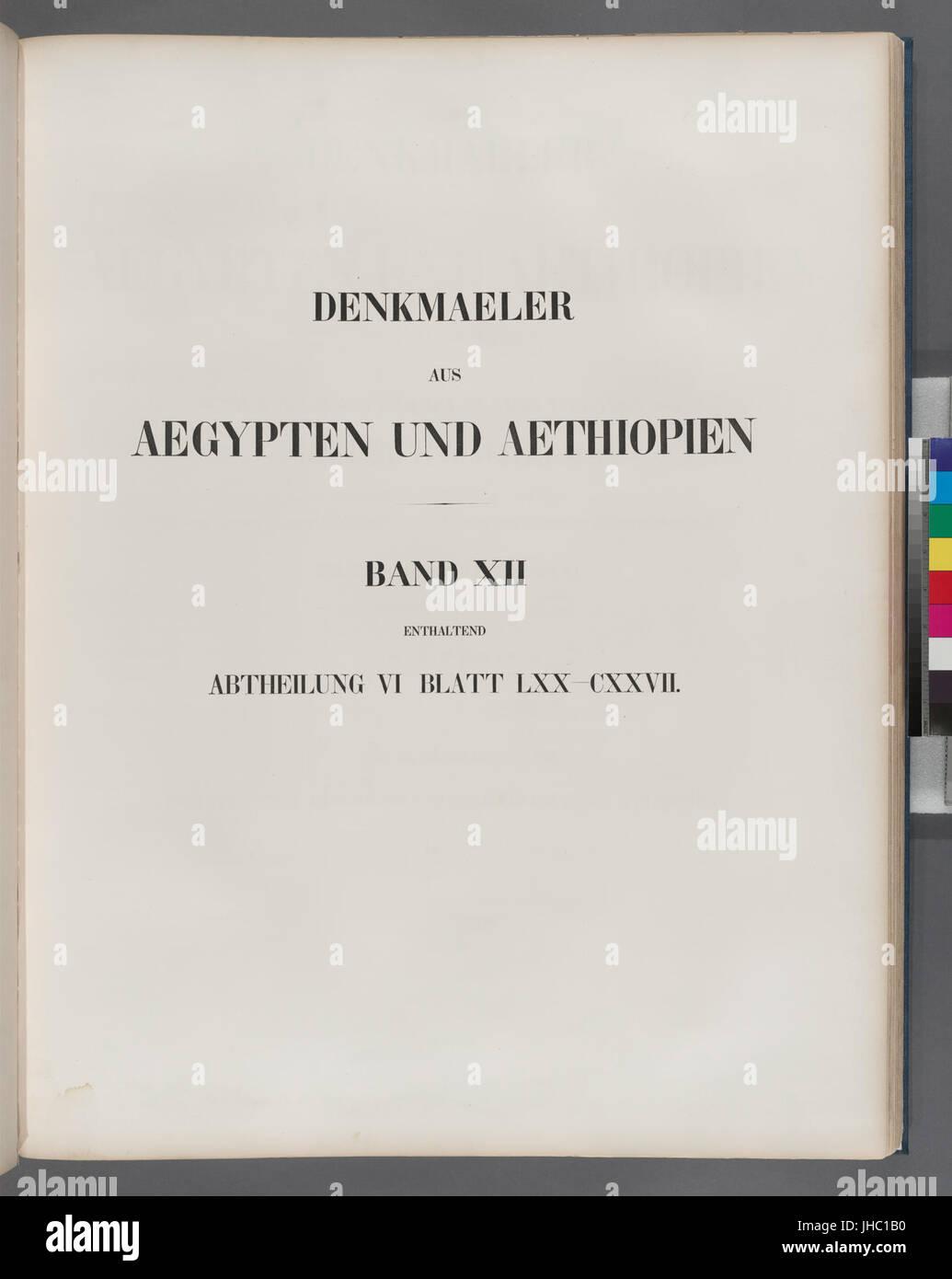 Title page) Denkmaeler aus Aegypten und Aethiopien. Band XII enthaltend Abtheilung VI Blatt LXX-CXXVII (70-127) - Stock Image
