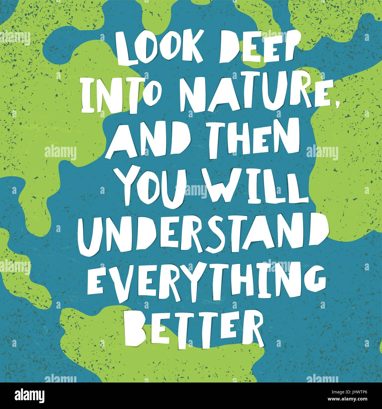 Earth Day Quotes Inspirational Look Deep Into Nature And Then You