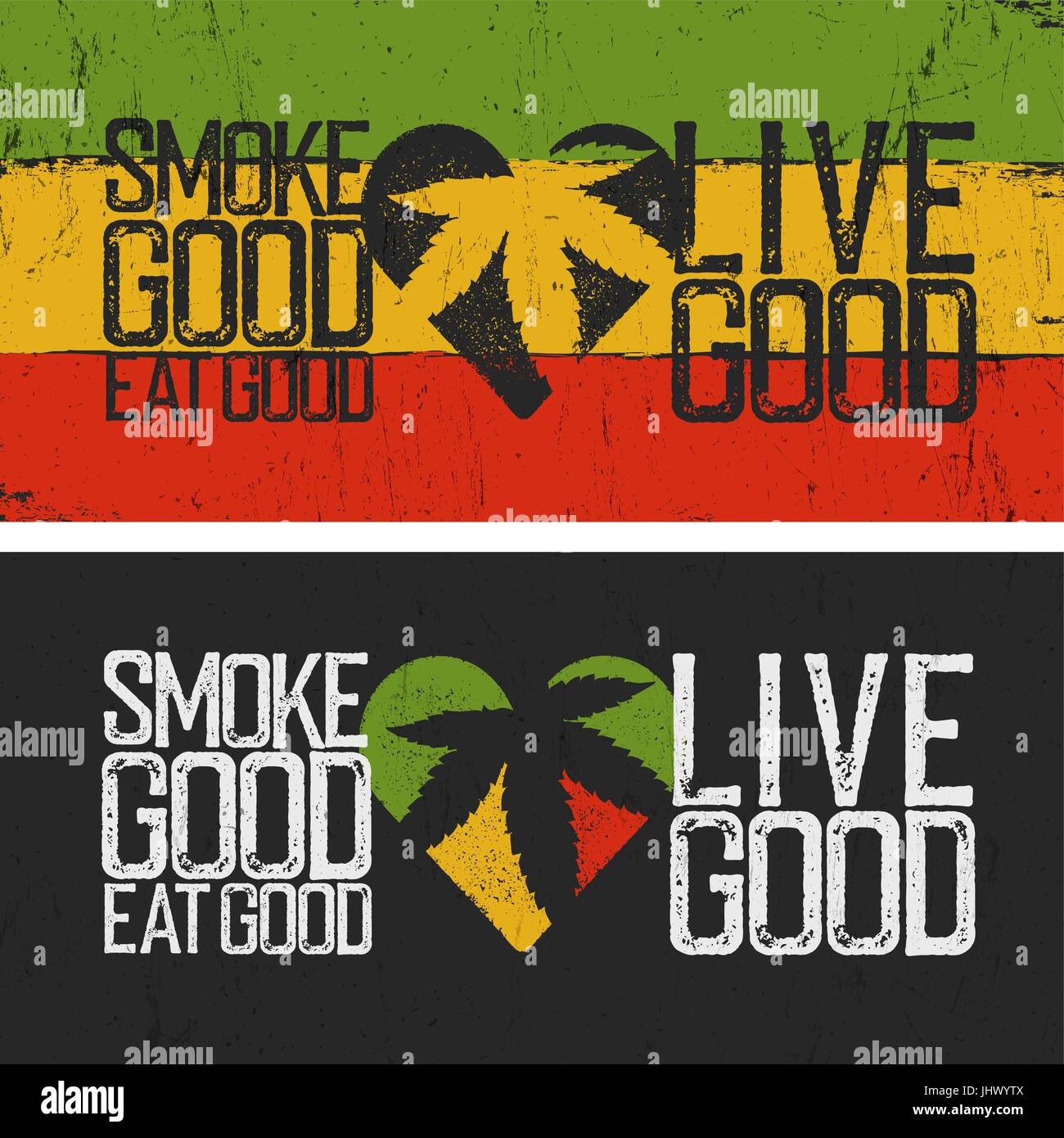 Jah Rastafari Quotes: Set Of Two Rastafarian Quotes. Smoke Good, Eat Good, Live