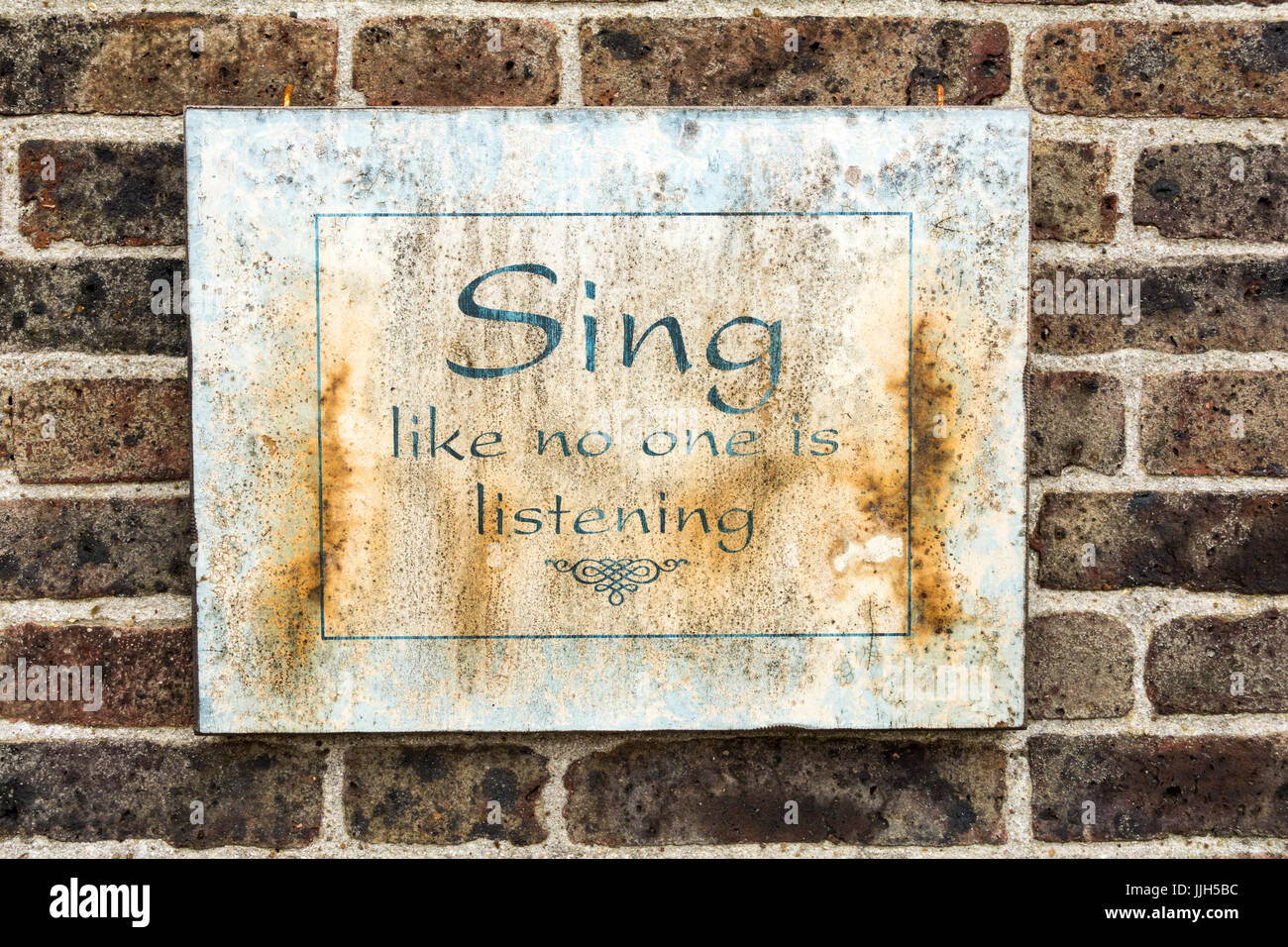Sing like no one is listening plaque - Stock Image