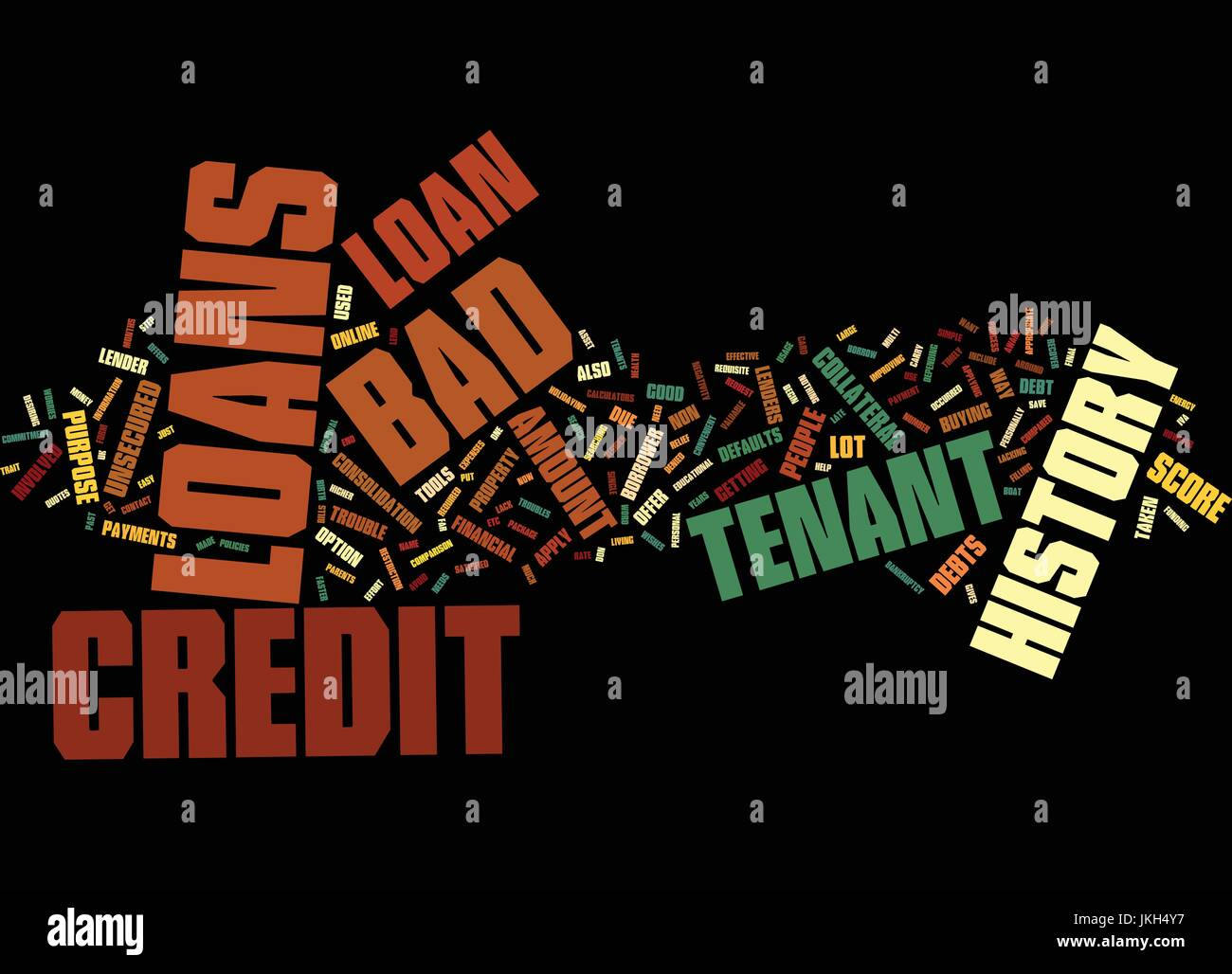 END YOUR FINANCIAL WORRIES WITH BAD CREDIT HISTORY TENANT LOAN Text Background Word Cloud Concept Stock Vector