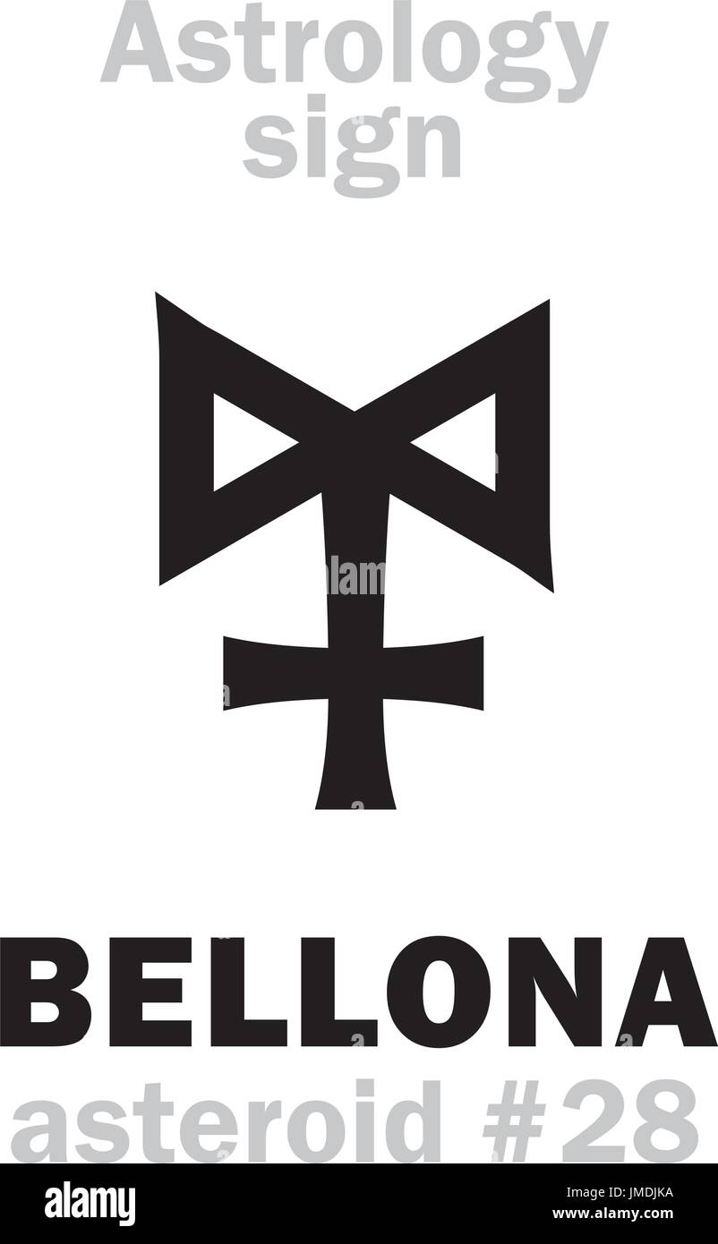 Astrology Alphabet: BELLONA, asteroid #28. Hieroglyphics character sign (single symbol). - Stock Vector