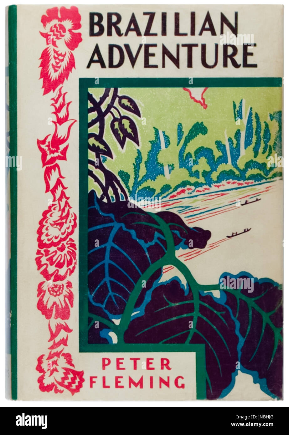 'Brazilian Adventure' by Peter Fleming published by Charles Scribner's Sons in 1934, photograph of first edition front cover. - Stock Image