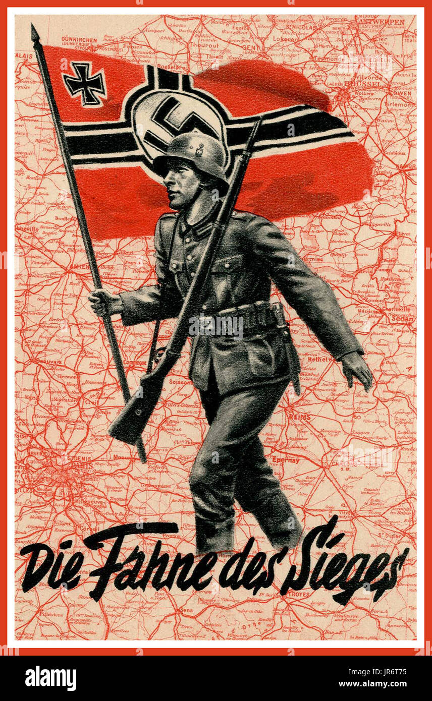 Vintage Nazi Germany WW2  'The flag of victory' Nazi Propaganda Poster. Showing a German Wehrmacht soldier marching across a map of occupied France with the German Nazi Swastika Military Flag - Stock Image